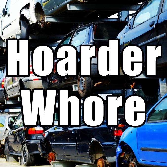 hoarderwhore2